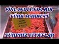 Finlandiyada Trk Marketine Gidiyoruz Srpriz Fiyatlar Finlandiyada Yaam