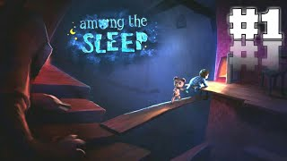 Я РОДИЛСЯ! - AMONG THE SLEEP #1