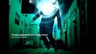 Thousand Foot Krutch - I Climb