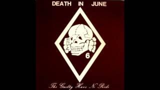 Death In June - The Guilty Have No Pride (1983)