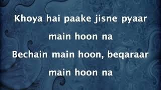 Main Hoon Na (Sad) | Abhijeet Bhattacharya | Lyrics | Sahrukh