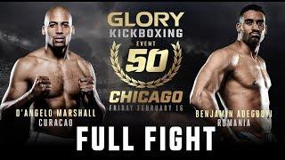 GLORY 50: D'angelo Marshall Vs. Benjamin Adegbuyi (Tournament Semi Finals)   FULL FIGHT