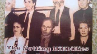 The Notting Hillbillies-A Friendly Funny Night-I Think I Love You Too Much