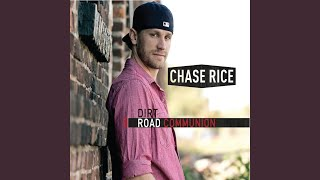 Chase Rice Only A Country Girl