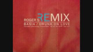 Basia - Drunk On Love (Roger's Ultimate Anthem Mix) 1994
