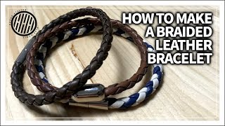 [Leather Craft] How To Make A Braided Leather Bracelet
