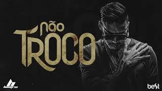 Hungria Hip Hop - Não Troco (Official Music)