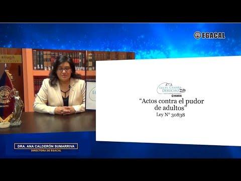Programa 106 - Actos contra el pudor de adultos -Ley 30838 - Luces Cámara Derecho