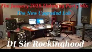 DJ Sir Rockinghood Presents: The January 2019 Listening Party Mix