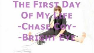 The First Day Of My Life by Chase Coy