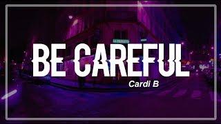 Gambar cover Be Careful - Cardi B (Clean Lyrics)
