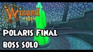 Wizard101 - Polaris Final Boss SOLO with 21 cards
