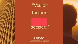 Le laboratoire de la décision (Labdec) fête ses 20 ans... découvrez ses activités en moins de deux m