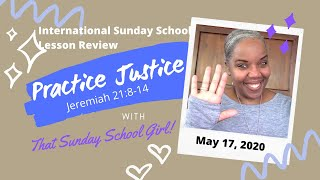 📚⚖️☮️ Sunday School Lesson: Practice Justice - May 17, 2020