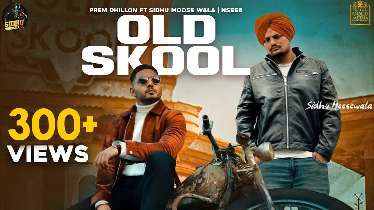 OLD SKOOL LYRICS - Prem Dhillon, Sidhu Moose Wala, Naseeb