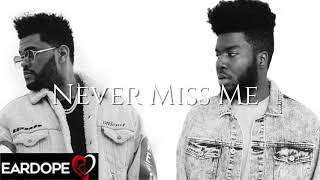 The Weeknd - Never Miss Me ft. Khalid *NEW SONG 2019*