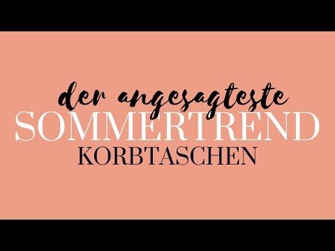 Korbtaschen  | DER SOMMERTREND auf Instagram | Die schönsten Modelle und wie ihr sie kombiniert...