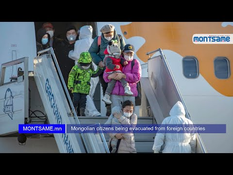 Mongolian citizens being evacuated from foreign countries