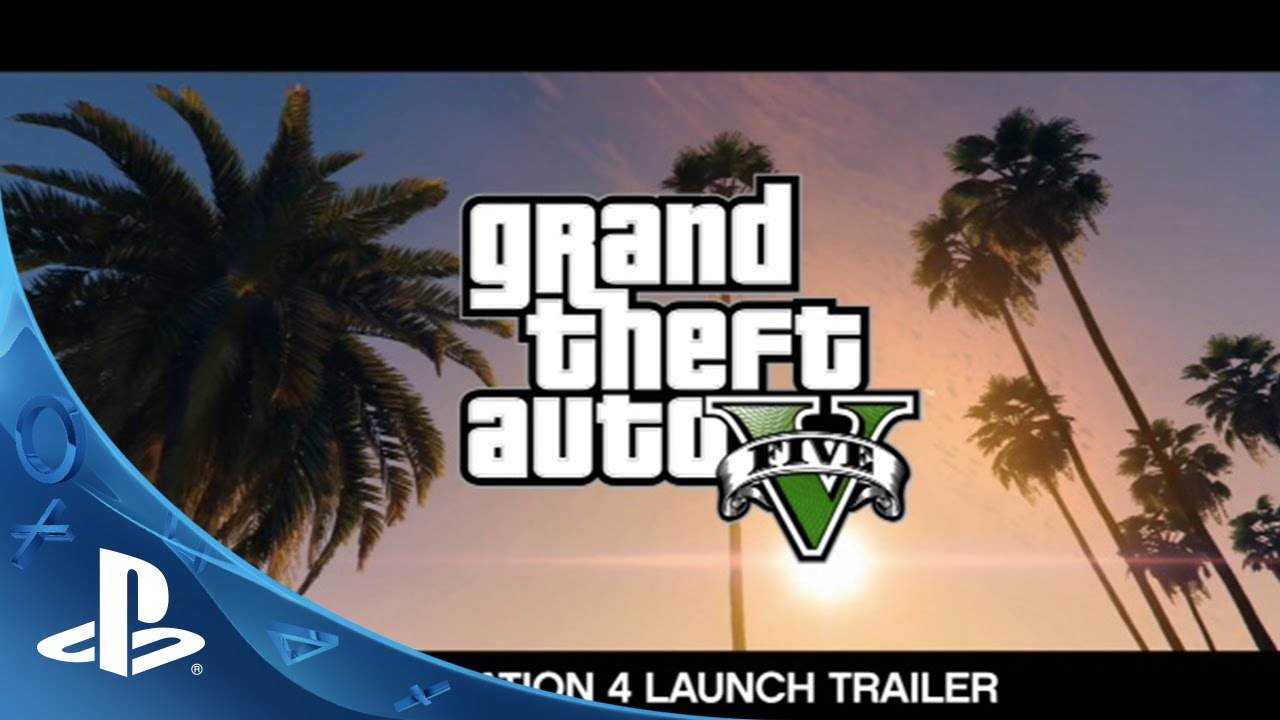 Grand Theft Auto V: The Official PS4 Launch Trailer
