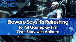 Bioware Says It's Refreshing to Put Gameplay First Over Story with Anthem
