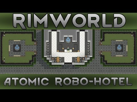 [8] The New Storefront | RimWorld 1.0 Atomic Robo-Hotel