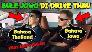 PARAH! PRANK Ngomong Bahasa THAILAND Dan JAWA Di Drive Thru Feat. ANDY SUGAR!