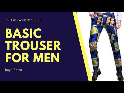 Basic Trouser Pattern For Men/Sokoto/Native Trouser/African Trouser/Traditional Trouser/Pant Part 1