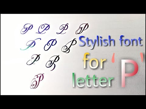 Stylish Font For Letter  'P' || How To Improve Your Handwriting Mp3