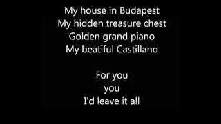 Budapest - George Ezra   Lyrics Video   HD