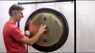 Gong Healing - How To Play Gongs
