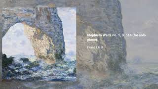 Mephisto Waltz no. 1, S. 514 (solo piano version)