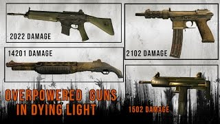 Dying Light Secrets   How To Get Overpowered Guns Tutorial ( Still Works In 2018 )