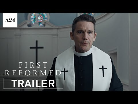Movie Trailer: First Reformed (2017) (0)