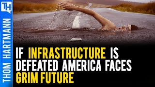 If Infrastructure is Defeated the Outlook is Grim (w/ Prof Richard Wolff)