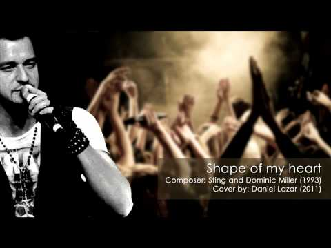 Daniel Lazar - Shape of my heart (Cover)