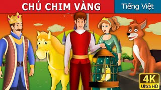 CHÚ CHIM VÀNG   Chuyen co tich   Truyện cổ tích   Truyện cổ tích việt nam