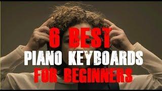 6 Best Piano Keyboard For Beginners 2019: Yamaha | Casio