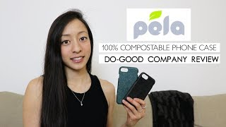 100% COMPOSTABLE PHONE CASES! Pela Cases Review
