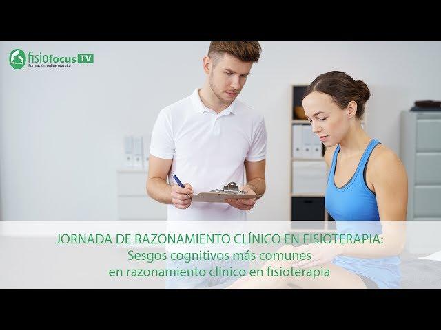 Jornada de Razonamiento clínico en Fisioterapia: Ponencia de Eduardo Fondevila