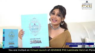 Angoori Bhabhi (Shubhangi Atre) invites you all at the virtual launch of Advance PVC laminate