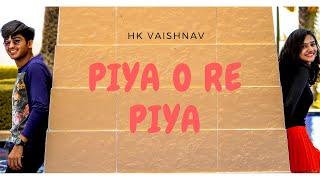 Piya O Re Piya | Tere Naal Love Ho Gaya| Atif Aslam | HK Vaishnav