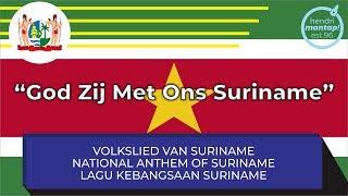 "#56: National Anthem of Suriname - ""God Zij Met Ons Suriname"" by Hendrimantap96"