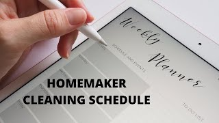 The Homemakers Weekly Cleaning Schedule