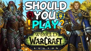 """World Of Warcraft: Legion Review """"Is It Worth Playing?"""""""