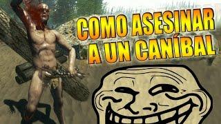 3 MANERAS DE ASESINAR A UN CANÍBAL !! - The Forest