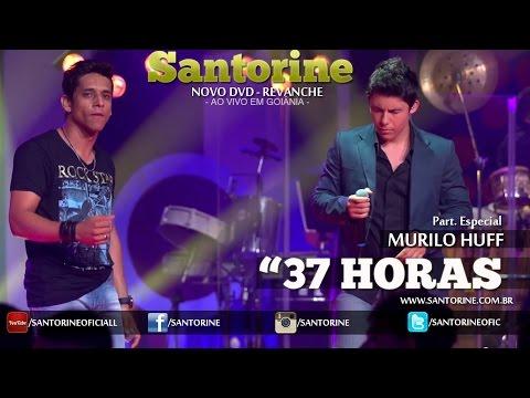Música 37 Horas (Murilo Huff)