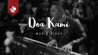DOA KAMI - Sidney Mohede Feat. Jakarta Tarbernacle Choir