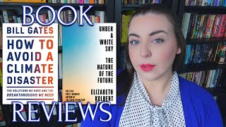 How to Avoid a Climate Disaster and Under a White Sky   Book Reviews