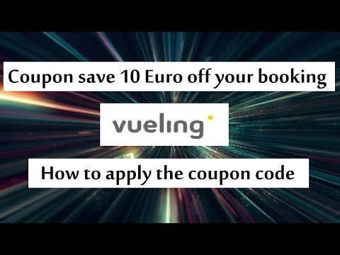 Vueling coupon save 10 Euro off on your booking flight or hotel or car