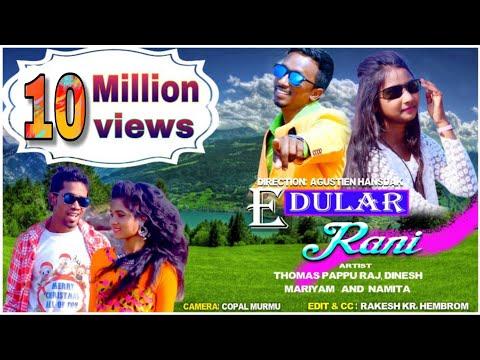 Download E Dular Rani || Santhali Romantic Love Song || HD Mp4 3GP Video and MP3